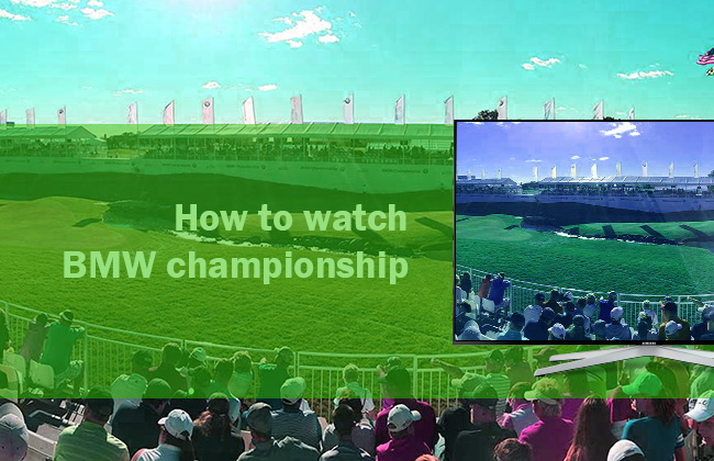 watch BMW Championship live